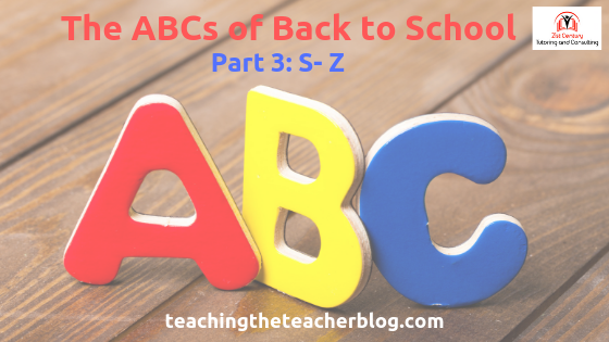 The ABC's of Back to School Part 3: S-Z